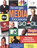 Strategic Media Decisions
