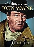 American Cowboy John Wayne: The Duke