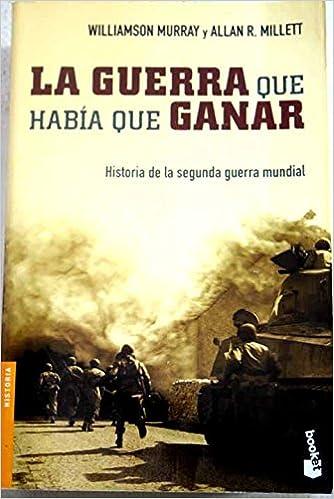La guerra que había que ganar (Booket Logista): Amazon.es ...