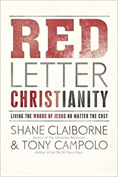 Red Letter Christianity Living the Words of Jesus No Matter the