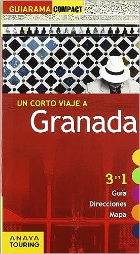 Granada (Guiarama Compact - España): Amazon.es: Arjona Molina, Rafael, Marín López, Rafael, Espantaleón Peralta, Antonio, Enrique, Antonio, Fernández Fígares, María Dolores: Libros