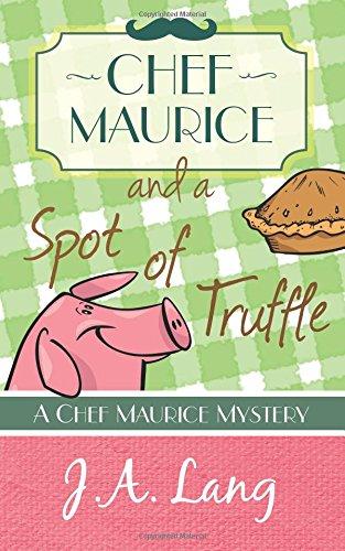 Chef Maurice Spot Truffle Mysteries