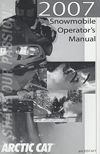 2007 Arctic Cat Snowmobile Operators Manual p/n 2257-617 (975) - Operators Manual Cat