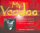 My Voodoo, Rene Carayol and David Firth, 1841120103