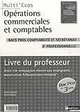 Opérations commerciales et comptables Bac pros comptabilité et secrétariat 2de professionnelle : Livre du professeur
