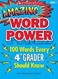 Amazing Word Power Grade 4: 100 Words Every 4th Grader Should Know