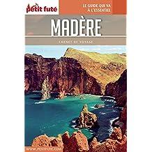 MADÈRE 2017 Carnet Petit Futé (Carnet de voyage) (French Edition)