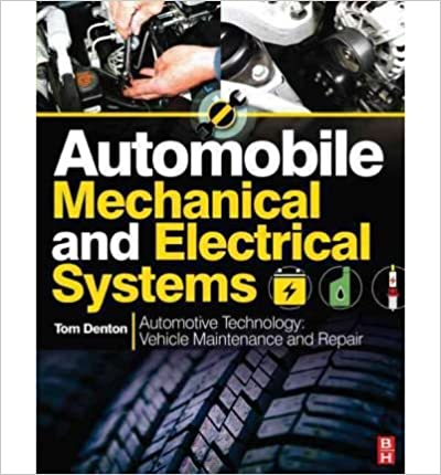 Automobile Mechanical and Electrical Systems [2011] (Author) Tom Denton
