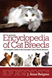 Encyclopedia of Cat Breeds, J. Anne Helgren, 0764165801