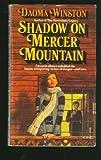 Shadow on Mercer Mountain, Daoma Winston, 0671805479