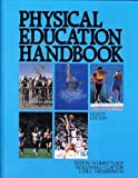 Physical Education Handbook, Seaton, Don C., 0136630979
