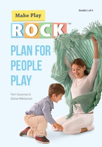 By Fern Sussman & Elaine Weitzman Plan for People Play