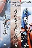 Modern Arrangements Complete Trilogy (Modern Arrangements Trilogy Book 4)