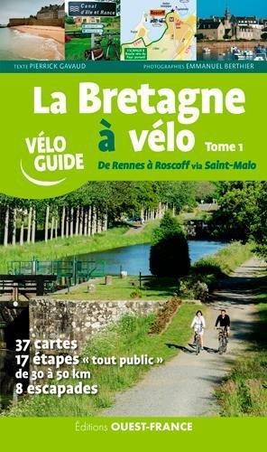 Carte Bretagne Velo.Bretagne A Velo T1 Rennes A Roscoff Via St Malo