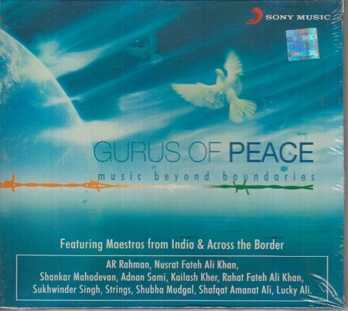 Nusrat Fateh Ali Khan - Gurus Of Peace: Music Beyond Boundries By Nusrat Fateh Ali Khan, Shankar Mahadevan, Adnan Sami A.r. Rahman - Zortam Music