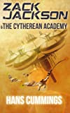 Zack Jackson and the Cytherean Academy, Hans Cummings, 1490381228