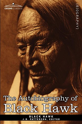 The Autobiography of Black Hawk