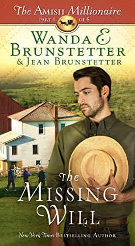 The Missing Will: The Amish Millionaire Part 4