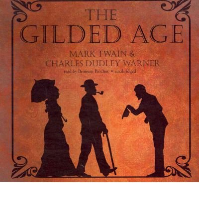 The Gilded Age (CD-Audio) - Common pdf epub