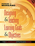 Designing & Teaching Learning Goals & Objectives (Solutions)