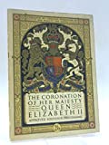 The Coronation of Her Majesty Queen Elizabeth II ; Approved Souvenir Programme