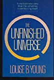The Unfinished Universe, Louise B. Young, 0671523767