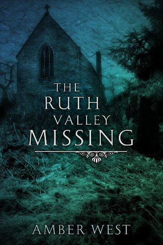 Book: The Ruth Valley Missing by Amber West