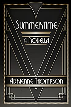 Summertime (A Novella) by [Thompson, Adrienne]