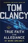 Tom Clancy True Faith and Allegiance...