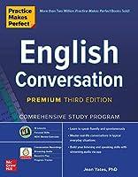 Practice Makes Perfect: English Conversation, Premium Third Edition
