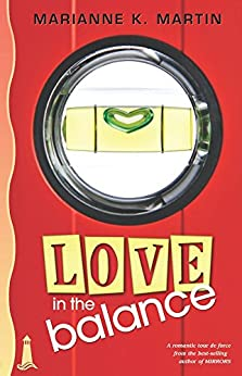 Love in the Balance by [Martin, Marianne K.]