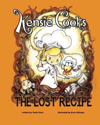 Kensie Cooks, The Lost Recipe (Volume 2) ebook