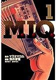 M.I.Q. 1 (Japanese Edition)