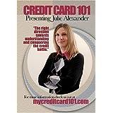 Credit Card 101 Presenting Julie Alexander