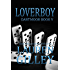 Loverboy (Dartmoor Book 5)