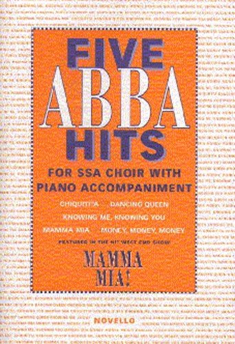 The Novello Youth Chorals: Five Aabba Hits (SSA)