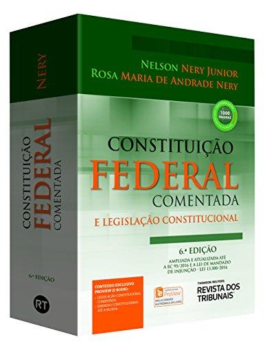 Constituição Federal Comentada e Legislação Constitucional