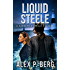 Liquid Steele (Daggers & Steele Book 9)