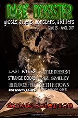 Dark Dossier #15: The Magazine of Ghosts, Aliens, Monsters, & Killers! Paperback