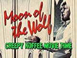 Moon of the Wolf CKMT 44