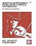 John Hartford's Old-Time Fiddle Favorites: for Fiddle and Mandolin