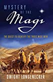 Mystery of the Magi: The Quest to Identify the