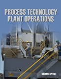 img - for Process Technology Plant Operations 1st edition by Speegle, Michael (2006) Paperback book / textbook / text book