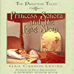 Princess Sonora and the Long Sleep | Gail Carson Levine