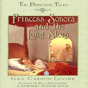 Princess Sonora and the Long Sleep Audiobook