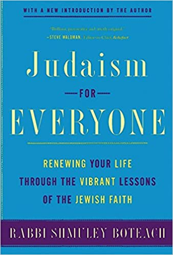 Book Judaism for Everyone: Renewing Your Life Through the Vibrant Lessons of the Jewish Faith