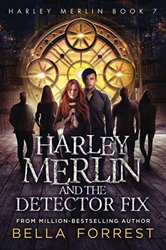 Book cover from Harley Merlin 7: Harley Merlin and the Detector Fix by Bella Forrest