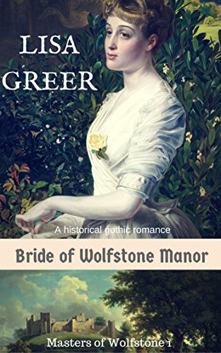 Download PDF Bride of Wolfstone Manor - A historical gothic mystery