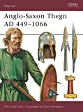 Anglo-Saxon Thegn AD 449–1066 (Warrior)