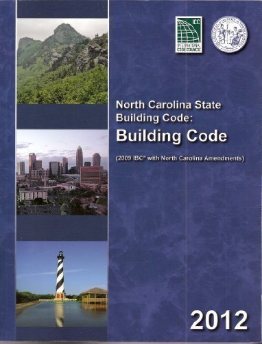 North Carolina State Building Code Building Code 2012